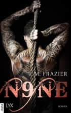 Nine eBook by T. M. Frazier