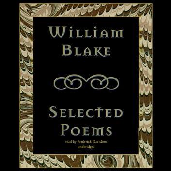 William Blake - Selected Poems audiobook by William Blake