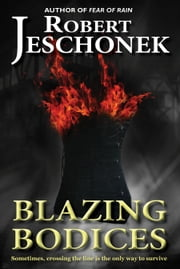 Blazing Bodices - A Steampunk Tale ebook by Robert Jeschonek