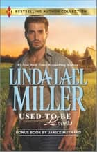 Used-To-Be Lovers & Into His Private Domain - A 2-in-1 Collection ebook by Linda Lael Miller, Janice Maynard