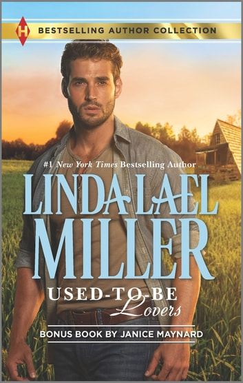 Used-To-Be Lovers & Into His Private Domain - A 2-in-1 Collection ebook by Linda Lael Miller,Janice Maynard