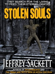 Stolen Souls ebook by Jeffrey Sackett