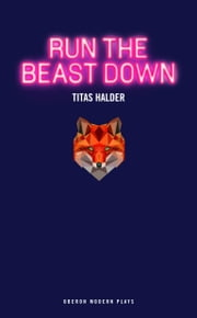 Run the Beast Down ebook by Titas Halder