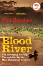 Blood River ebook by Tim Butcher