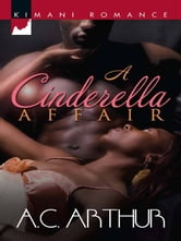 A Cinderella Affair ebook by A.C. Arthur
