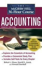 The McGraw-Hill 36-Hour Accounting Course, 4th Ed ebook by Robert L. Dixon, Harold E. Arnett, Howard Davidoff