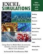 Excel Simulations ebook by Gerard M. Verschuuren, PhD