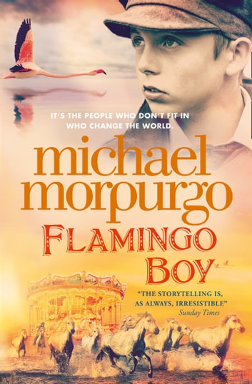 Flamingo Boy ebook by Michael Morpurgo