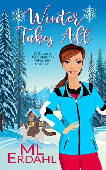 Winter Takes All ebook by ML Erdahl