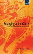 Resurging Asian Giants ebook by Asian Development Bank