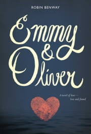 Emmy & Oliver ebook by Robin Benway