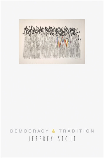 Democracy and Tradition ebook by Jeffrey Stout