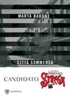 Città sommersa ebook by Marta Barone