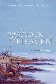 The Clock of Heaven ebook by Dian Day