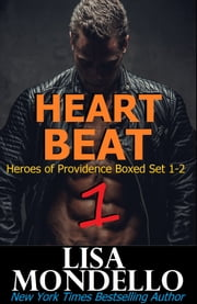 Heart Beat 1 - Heroes of Providence Boxed Set 1-2 ebook by Lisa Mondello