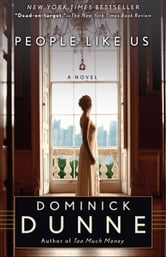 People Like Us ebook by Dominick Dunne