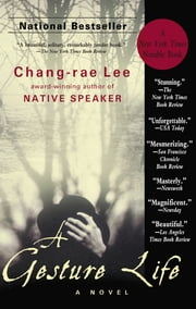 A Gesture Life - A Novel ebook by Chang-rae Lee