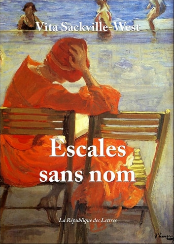 Escales sans nom ebook by Vita Sackville-West