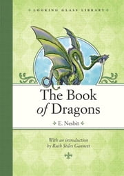 The Book of Dragons ebook by E. Nesbit,H. R. Millar,Ruth Stiles Gannett