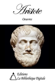 Oeuvres de Aristote ebook by Aristote