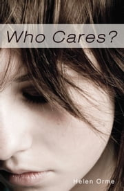 Who Cares ebook by Helen Orme