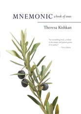 Mnemonic - A Book of Trees ebook by Theresa Kishkan