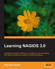 Learning Nagios 3.0 ebook by Wojciech Kocjan