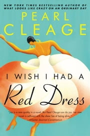 I Wish I Had a Red Dress ebook by Pearl Cleage