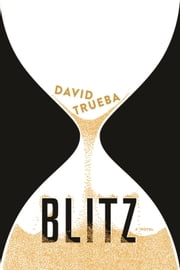 Blitz ebook by David Trueba,John Cullen