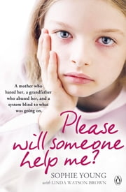 Please Will Someone Help Me? ebook by Sophie Young