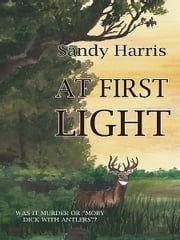 At First Light ebook by Sandy Harris