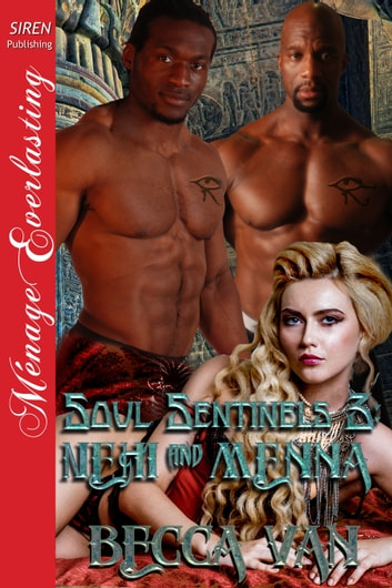 Soul Sentinels 3: Nehi and Menna ebook by Becca Van