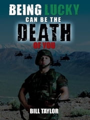 Being Lucky can be the death of you ebook by Bill Taylor