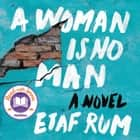 A Woman Is No Man - A Novel audiobook by Etaf Rum