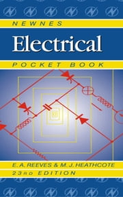 Newnes Electrical Pocket Book ebook by E A Reeves,Martin Heathcote