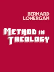 Method in Theology ebook by Bernard Lonergan