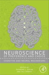 Neuroscience of Preference and Choice - Cognitive and Neural Mechanisms ebook by
