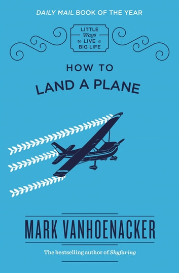 How to Land a Plane ebook by Mark Vanhoenacker
