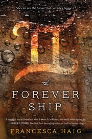 The Forever Ship ebook by Francesca Haig