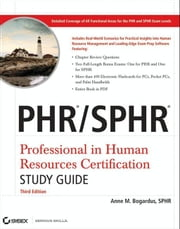 PHR / SPHR Professional in Human Resources Certification Study Guide ebook by Kobo.Web.Store.Products.Fields.ContributorFieldViewModel