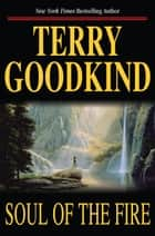 Soul of the Fire ebook by Terry Goodkind