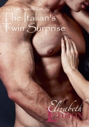 The Italian's Twin Surprise ebook by Elizabeth Lennox