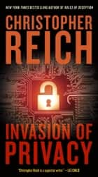 Invasion of Privacy ebook by Christopher Reich