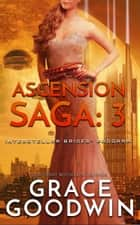 Ascension Saga: 3 ebook by