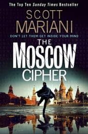 The Moscow Cipher (Ben Hope, Book 17) ebook by Scott Mariani