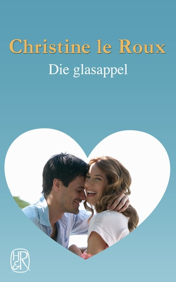 Die glasappel ebook by Christine le Roux
