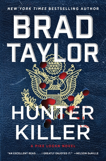 Hunter Killer - A Pike Logan Novel ebook by Brad Taylor
