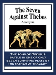 The Seven Against Thebes ebook by Aeschylus Aeschylus