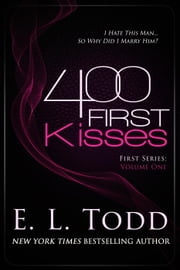400 First Kisses - First, #1 ebook by E. L. Todd