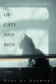 Of Cats and Men ebook by Nina de Gramont